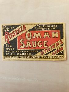 404) OLD MATCHBOX LABEL SWEDEN ROSELLA OMAH SAUCE  5,5 X 3,5 CM