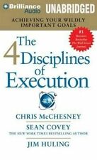The 4 Disciplines of Execution: Achieving Your Wildly Important Goals by Chris McChesney, Jim Huling, Sean Covey (CD-Audio, 2014)