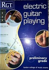 RGT London college of music  exams electric guitar playing preliminary grade