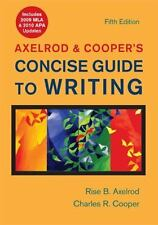 Axelrod and Cooper's Concise Guide to Writing 5e with 2009 MLA Update by Rise B…