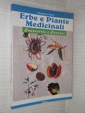 ERBE E PIANTE MEDICINALI Conoscerle e curarsi Emanuele Pirro Studio Scan 2002 di