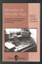 Cesar Andreu Iglesia Memorias De Bernardo Vega Puerto Rico Puertorriquenos En NY
