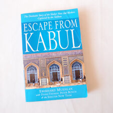Escape from Kabul by Eberhard Muehlan True Story Taliban Shelter Aid Kidnapped