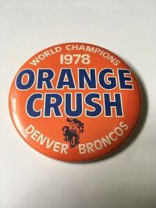RARE vintage Denver Broncos Orange Crush Super Bowl Champion Button Pin Pinback