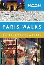 Moon Paris Walks (Paperback or Softback)