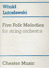 Witold Lutoslawski Five Folk Melodies For String Orchestra Sheet Music Book