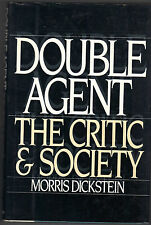 The Critic and Society: From Matthew Arnold to the New Historicism - Dickstein