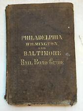 1856 Philadelphia Wilmington and Baltimore RailRoad Guide Book, kind of rough