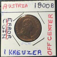 1800-B AUSTRIA EMPIRE 1 KREUZER - OFF CENTER ERROR COIN