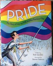 Pride: The Story of Harvey Milk and the Rainbow Flag by Rob Sanders c2018 NEW HC