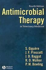 Antimicrobial Therapy in Veterinary Medicine, , Very Good Book