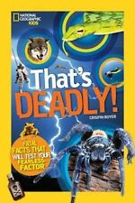 That's Deadly: Fatal Facts That Will Test Your Fearless Factor-ExLibrary