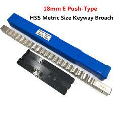18mm E Push Type Metric Keyway Broach High Speed Steel Cutting Tool Metalworking