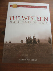 AUSTRALIAN ARMY CAMPAIGNS SERIES #2 -THE WESTERN DESERT by GLENN WAHLERT 2ND ED