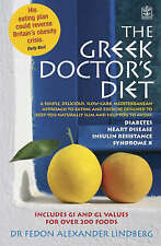 The Greek Doctor's Diet: A Simple, Delicious, Slow Carb, Mediterranean Approach
