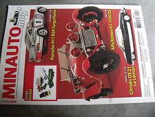 µ?a Revue Minauto mag n°47 Dossier Berliet Porsche 911 RSR Targa Citroen DS & SM