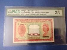 XT $10 A/7 509376 QE2 1953 MALAYA & BRITISH BORNEO PMG 35 CVF *RARE * QUEEN