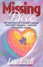 The Missing Piece Ezell, Lee Paperback