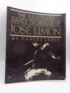 Daniel Lewis : The illustrated dance technique of José Limon  1984