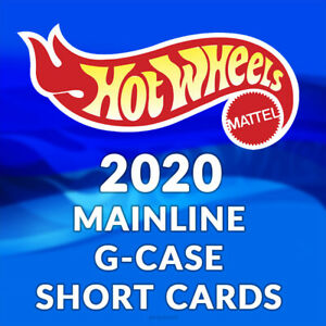 HOT WHEELS 2020 MAINLINE G CASE SHORT CARDS - Pick and choose!!