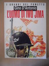 I Grandi del Fumetto Gino D'Antonio L'Uomo di Iwo Jima H&W 1990 [MZ6-2]