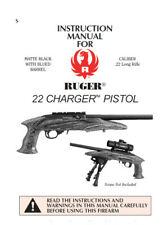 Ruger 22 Charger Pistol - Parts, Use & Maintenance Manual