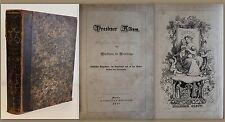 Dresdner Album Zur Unterstützung der Nothleidenden 1847 Poesie Lieder Lyrik xz