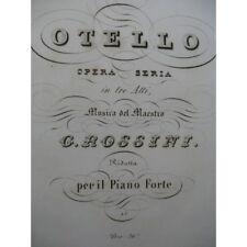 ROSSINI G. Otello Opéra Chant Piano ca1835 partition sheet music score