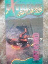Extreme Sports: Wet N Wild [VHS]