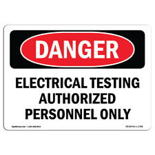 OSHA Danger - Electrical Testing Authorized Persons Only | Sign or Label