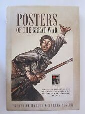 Posters of the Great War : Published in Association with Historial de la Grande
