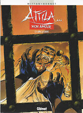 BD - Attila mon amour - Lupa,la louve- T1 - E.O. - 1998 - TBE - Bonnet F.