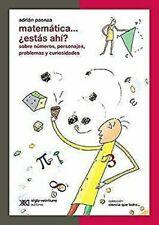 Matematica Estas Ahi? Sobre Numeras, Personajes, Problemas Y Curiosidades C