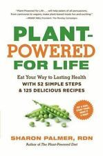 Plant-Powered for Life : Eat Your Way to Lasting Health with 52 Simple Steps...