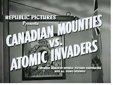 Canadian Mounties vs. Atomic Invaders - Cliffhanger Serial Movie DVD Bill Henry