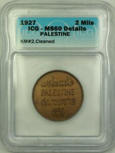 1927 Palestine Bronze 2 Mils ICG MS-60 Details Cleaned KM#2
