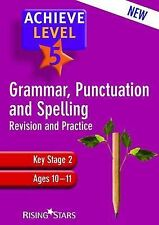 Good, Achieve Grammar, Punctuation and Spelling: Level 5, Louise Moore, Book