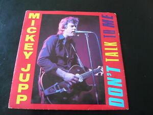 "MICKEY JUPP...DON'T TALK TO ME...STIFF RECORDS RADIO PROMO 7"" SINGLE...ROCK POP"