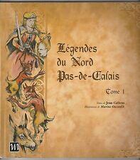 Légendes du Nord-Pas-de-Calais Jean Callens Marine Oussedik  Tomes 1 et 2
