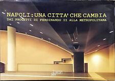 NAPOLI: UNA CITTà CHE CAMBIA - ED MN 1992