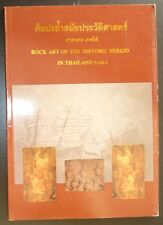 Rock Art of the Historic Period in Thailand Part 1 Buddhist Art and Archaeology