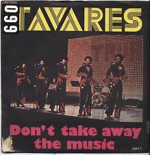 "TAVARES - Don't take away the music - VINYL 7"" 45 LP ITALY 1976 VG+ COVER VG-"