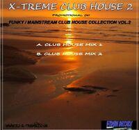 X-TREME CLUB HOUSE 2 - 2008 DJ CLUB REMIX CD - *LISTEN*