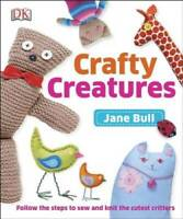 Crafty Creatures - Hardcover By Bull, Jane - GOOD