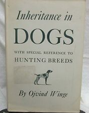 Inheritance in Dogs by Winge Ovind