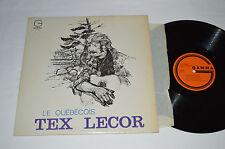 TEX LECOR Le Quebecois LP 1968 Gamma Records Canada Quebec Vinyl GS-118 VG/VG+