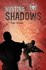 NEW Hunting in the Shadows (American Praetorians) (Volume 2) by Peter Nealen