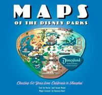 Maps of the Disney Parks: Charting 60 Years from California to Shanghai: By H...