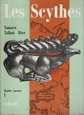 T. Talbot Rice - LES SCYTHES - mondes anciens 1 -1958