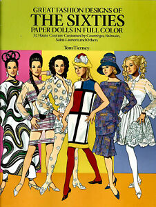 Dover: Great Fashion Designs The Sixties Paper Dolls by Tom Tierney...